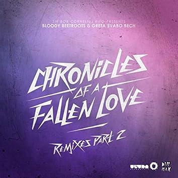 Chronicles Of A Fallen Love (Remixes Part 2)