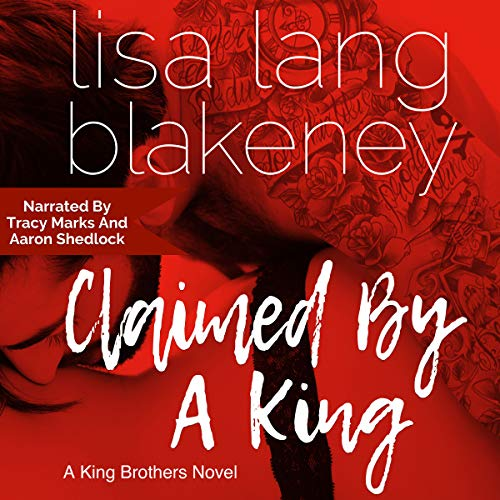 Couverture de Claimed by a King: The King Brothers