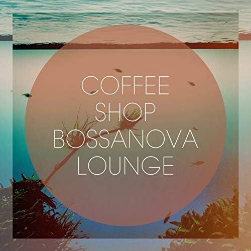 Café Lounge, Bossa Nova Lounge Club, Coffee Shop Lounge