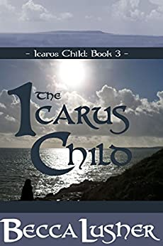 The Icarus Child by [Becca Lusher]