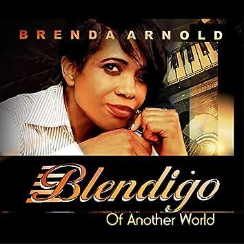 Blendigo of Another World