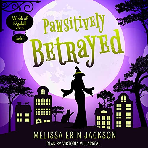 Pawsitively Betrayed Audiobook By Melissa Erin Jackson cover art