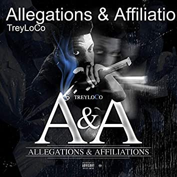 Allegations & Affiliations