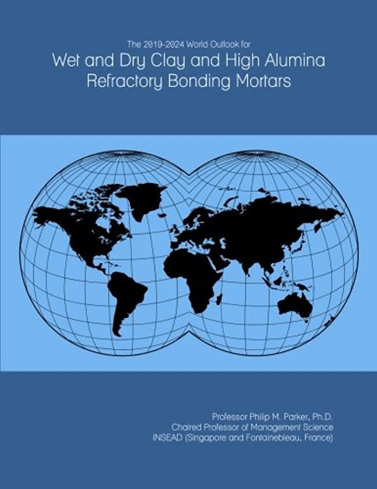 抵当不利疲労The 2019-2024 World Outlook for Wet and Dry Clay and High Alumina Refractory Bonding Mortars