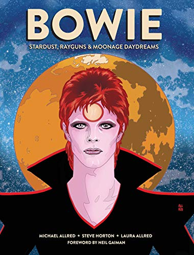 Bowie: Stardust, Rayguns, and Moonage Daydreams (Insight Comics)
