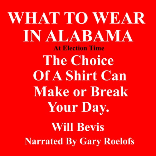 What to Wear in Alabama audiobook cover art