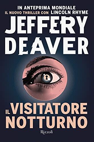 Il visitatore notturno, di Jeffery Deaver