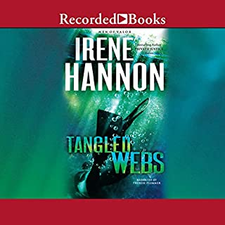 Tangled Webs     Men of Valor, Book 3              By:                                                                                                                                 Irene Hannon                               Narrated by:                                                                                                                                 Therese Plummer                      Length: 10 hrs and 12 mins     424 ratings     Overall 4.7