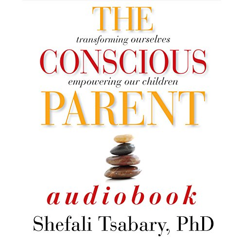 The Conscious Parent audiobook cover art