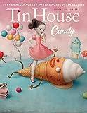 Tin House: Candy (Tin House Magazine)