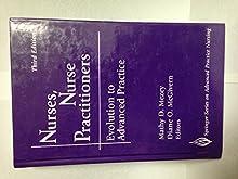 Nurses, Nurse Practitioners: Evolution To Advanced Practice