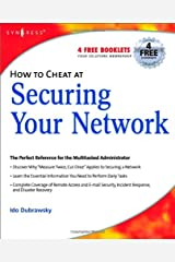 How to Cheat at Securing Your Network Kindle Edition