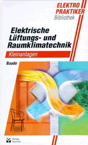 Elektrische Lüftungssysteme und Raumklimageräte