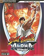 Street Fighter Alpha Anthology Official Strategy Guide de BradyGames