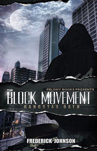 The Block Movement: Gangsta's Oath