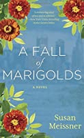 A Fall of Marigolds by Susan Meissner(2014-02-04)