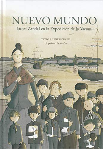 Nuevo Mundo.: Isabel Zendal en la Expedición de la Vacuna