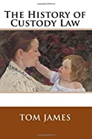 The History of Custody Law