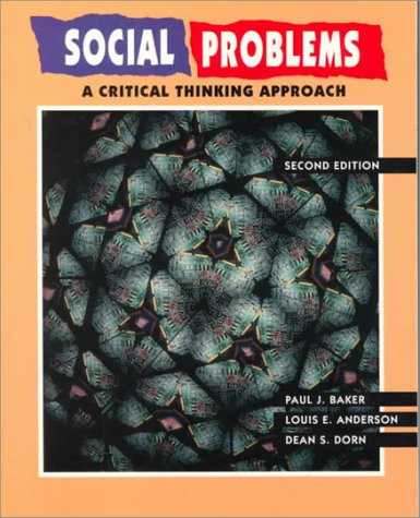 Social Problems: A Critical Thinking Approach
