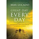 Bargain Audio Book - Great Day Every Day  Navigating Life s Ch