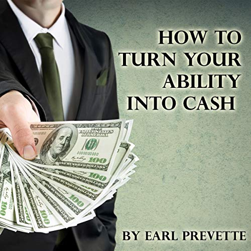 How to Turn Your Ability into Cash  By  cover art