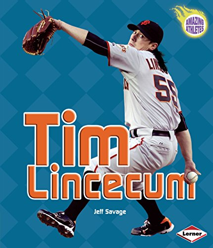 Tim Lincecum (Amazing Athletes)