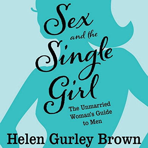 Sex and the Single Girl audiobook cover art