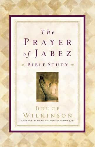 The Prayer of Jabez Bible Study: Breaking Through to the Blessed Life (English Edition)