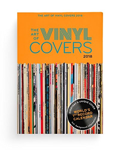 The Art of Vinyl Covers: 365 unique Album Covers – World's 1st Record Calendar