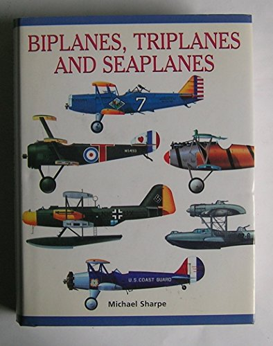 Biplanes, triplanes and seaplanes