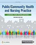 Public / Community Health and Nursing Practice: Caring for Populations