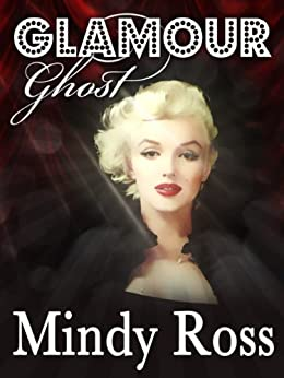 Glamour Ghost by [Mindy Ross]