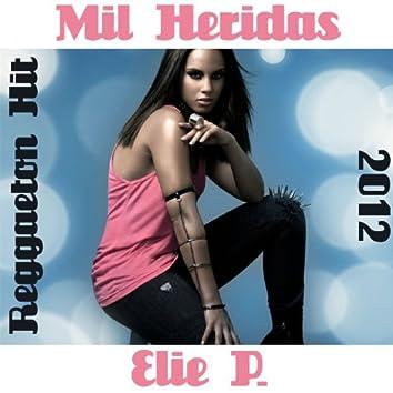 Mil Heridas (Reggaeton Hit 2012)