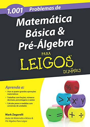 Amazon Com 1 001 Problemas De Matematica Basica E Pre Algebra Para Leigos Portuguese Edition Ebook Zegarelli Mark Kindle Store