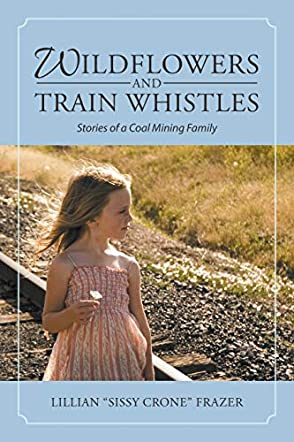 Wildflowers and Train Whistles