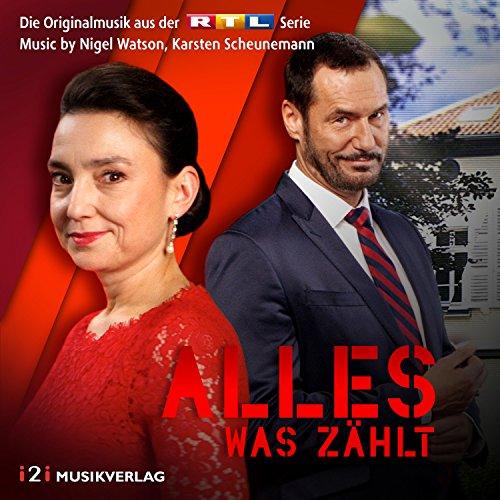 Alles was zählt (Die Originalmusik aus der RTL Serie)