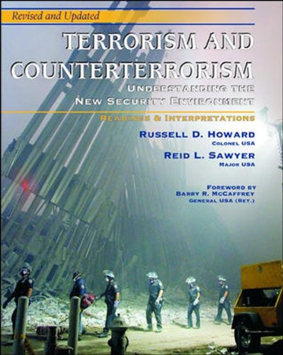 Terrorism and Counterterrorism: Understanding the New Security Environment, Readings and Interpretations, Revised & Upda