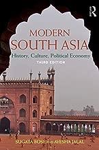 Modern South Asia: History, Culture, Political Economy by Bose, Sugata, Jalal, Ayesha(February 11, 2011) Paperback [Paperback] [Jan 01, 1700] Bose, Sugata, Jalal, Ayesha