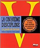 La cinquième discipline - Stratégies et outils pour construire une organisation apprenante de Peter Senge ( 13 septembre 2000 ) - 13/09/2000