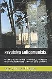 Revulsivo Anticomunista.: Una terapia para cubanos adormilados, y vecinos del villorrio...