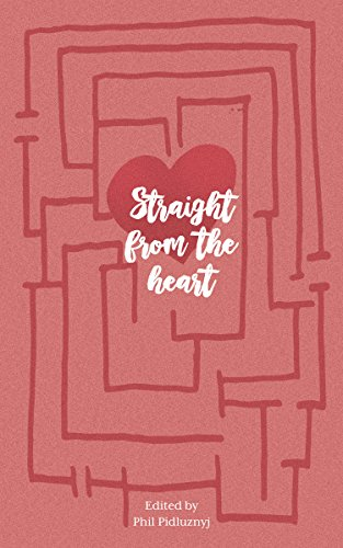 Straight From The Heart: A Nottingham College Anthology: Follow On (English Edition)