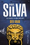 Der Raub (Gabriel Allon) - Daniel Silva