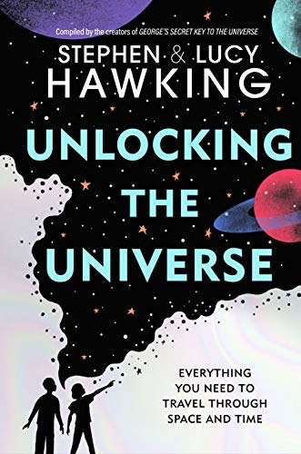 Unlocking the Universe eBook: Hawking, Stephen, Hawking, Lucy ...