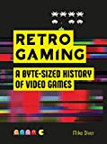 Retro Gaming: A Byte-sized History of Video Games – From Atari to Zelda