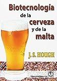 Biotecnología de la cerveza y de la malta