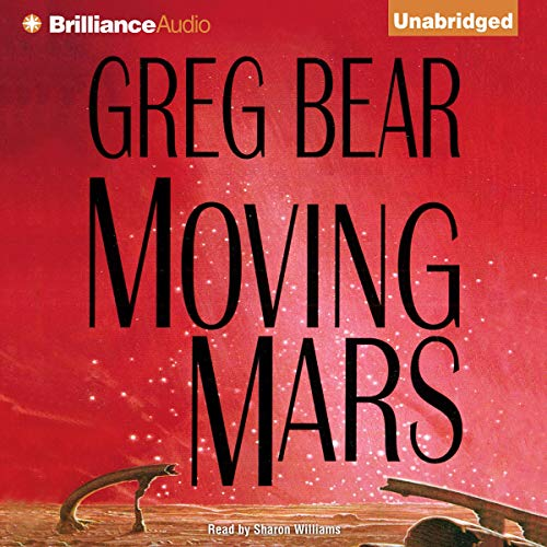 Moving Mars                   Auteur(s):                                                                                                                                 Greg Bear                               Narrateur(s):                                                                                                                                 Sharon Williams                      Durée: 15 h et 26 min     1 évaluation     Au global 5,0