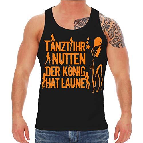 Spaß kostet Männer und Herren Tank Top Trägershirt Tanzt Ihr Nutten der König hat Laune ORANGE Größe S - 8XL