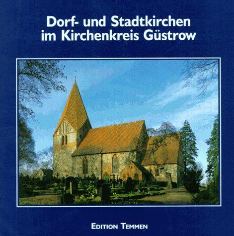 Dorf- und Stadtkirchen im Kirchenkreis Güstrow