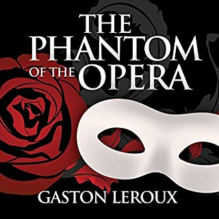 The Phantom of the Opera                   By:                                                                                                                                 Gaston Leroux                               Narrated by:                                                                                                                                 Gordon Griffin                      Length: 9 hrs and 25 mins     10 ratings     Overall 4.7