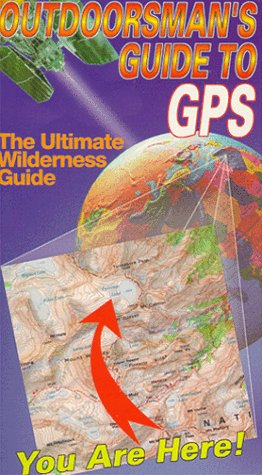 Outdoorsmans Guide to Gps [VHS]